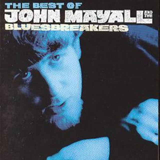 The Best Of John Mayall And The Bluesbreakers: AS IT ALL BEGAN 1964-69 - 1