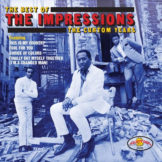 The Best of the Impressions: The Curtom Years - 1