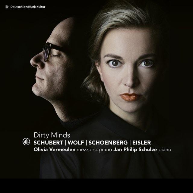 Schubert/Wolf/Schoenberg/Eisler: Dirty Minds - 1