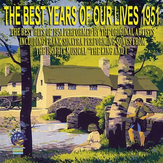 The Best Years of Our Lives 1951 - 1