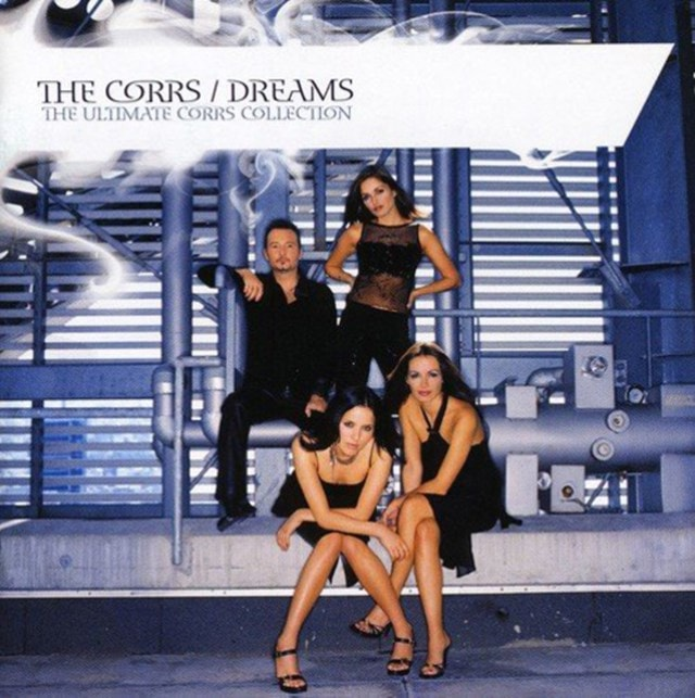 Dreams - The Ultimate Corrs Collection - 1