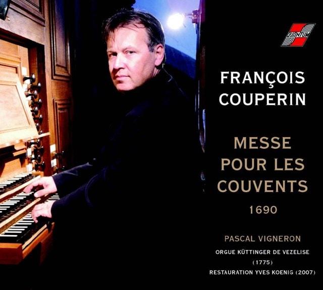 Francois Couperin: Messe Pour Les Couvents - 1