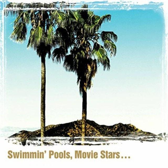 Swimmin' Pools, Movie Stars... - 1