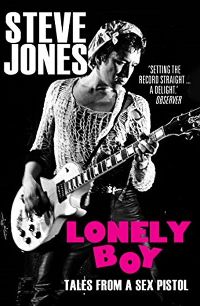 Lonely Boy: Tales From A Sex Pistol - 1