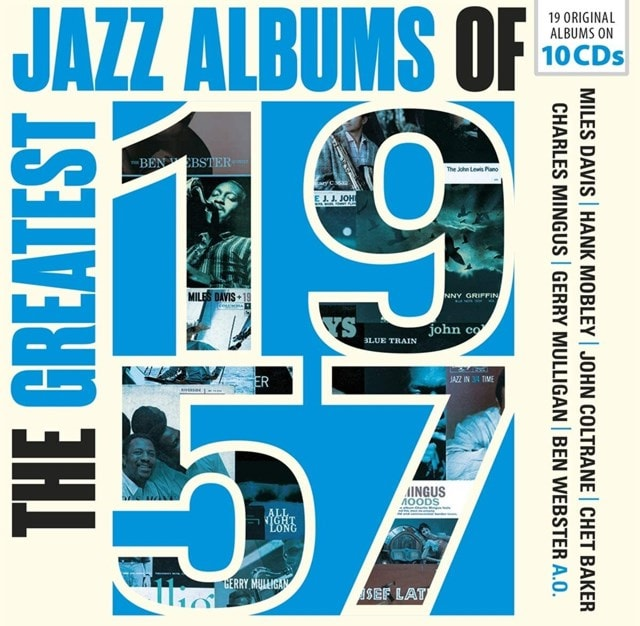 The Greatest Jazz Albums of 1957 - 1