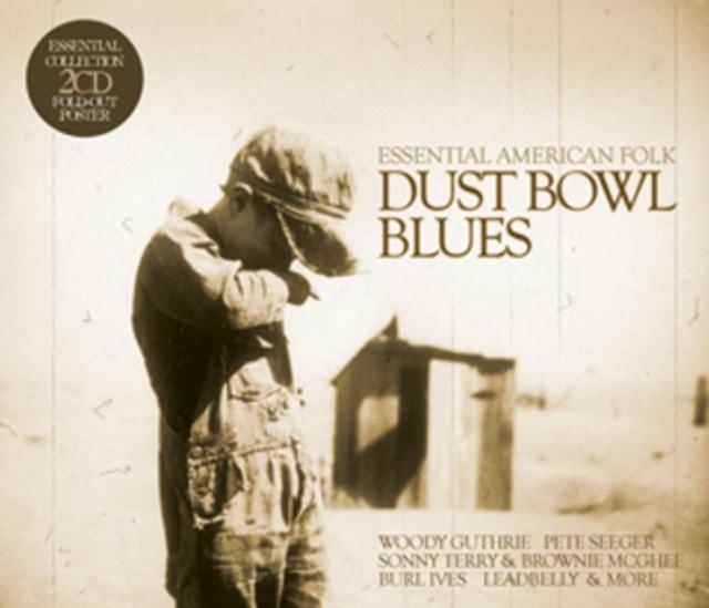 Dust Bowl Blues: Essential American Folk - 1