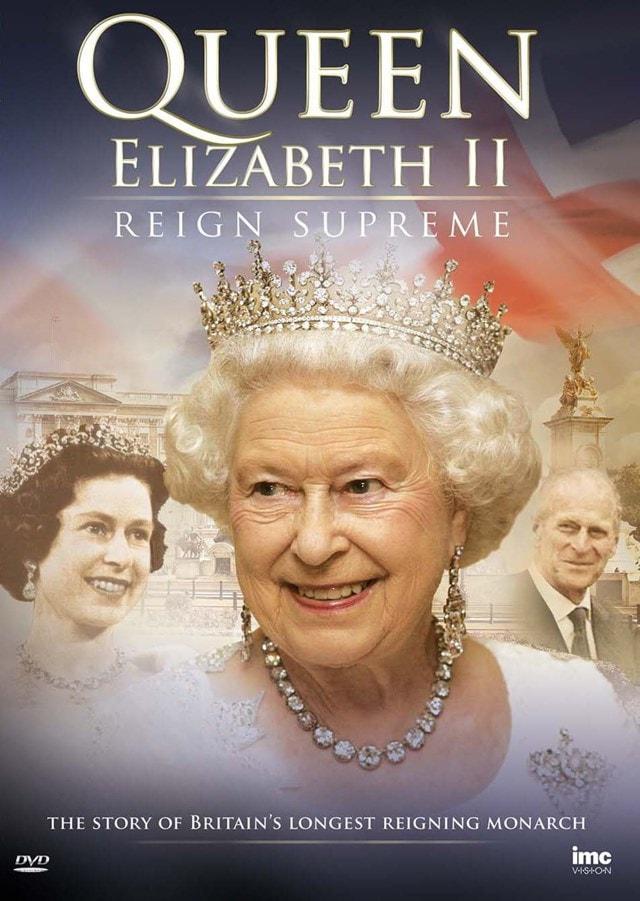 Queen Elizabeth II - Reign Supreme - 1