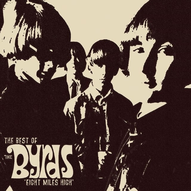 Eight Miles High: The Best of the Byrds - 1