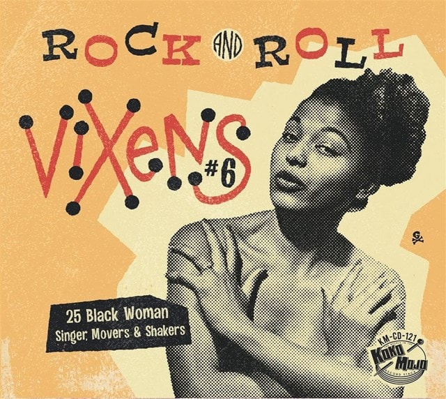 Rock and Roll Vixens: 25 Black Woman Singer, Movers & Shakers - Volume 6 - 1