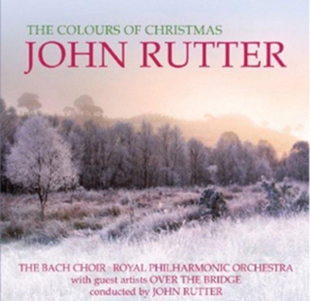 John Rutter: The Colours of Christmas - 1