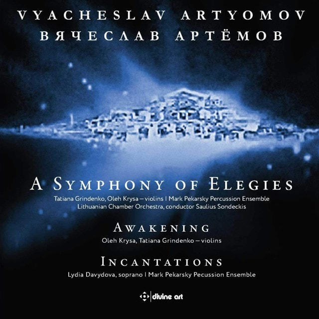 Vyacheslav Artyomov: A Symphony of Elegies/Awakening/... - 1