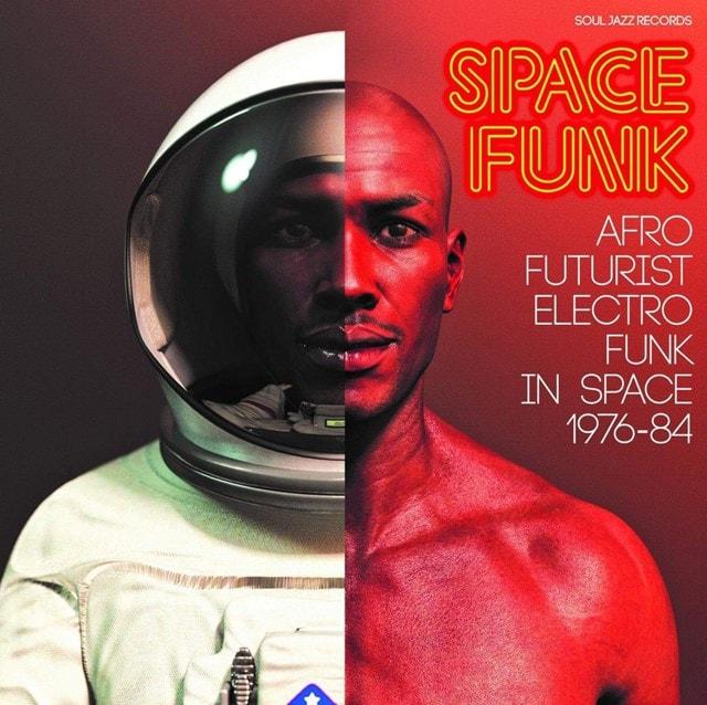 Space Funk: Afro Futurist Electro Funk in Space 1976-84 - 1