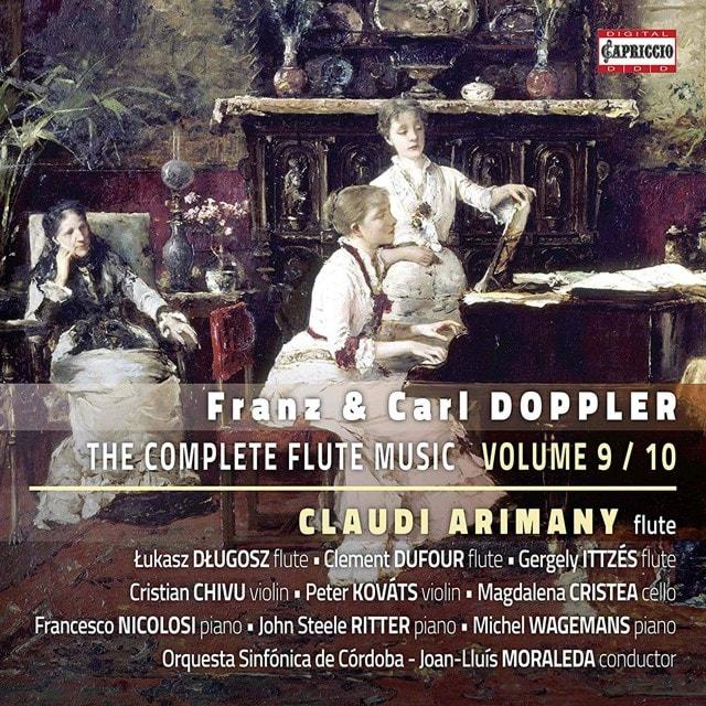 Franz & Carl Doppler: The Complete Flute Music - Volume 9 & 10 - 1