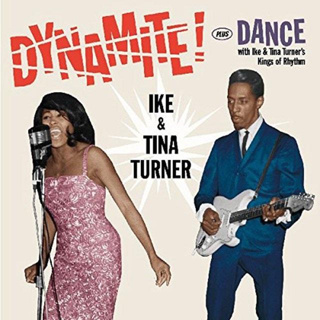 Dynamite! Plus Dance With Ike & Tina Turner's Kings of Rhythm - 1