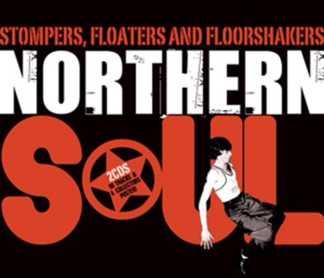 Stompers, Floaters and Floorshakers: Northern Soul - 1