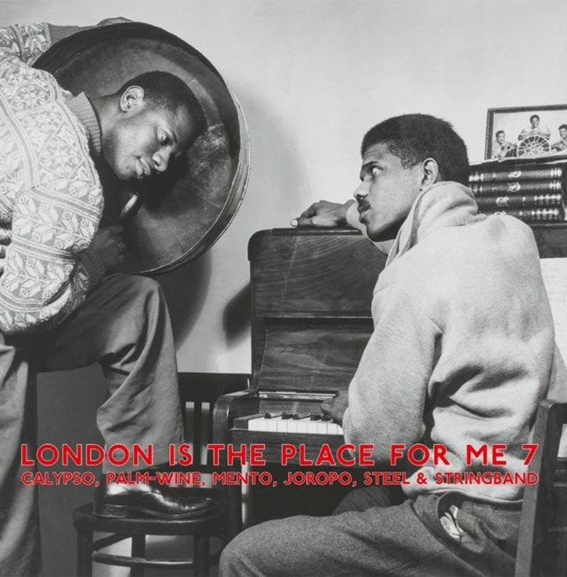 London Is the Place for Me 7: Calypso, Palm-wine, Mento, Joropo, Steel & Stringband - 1