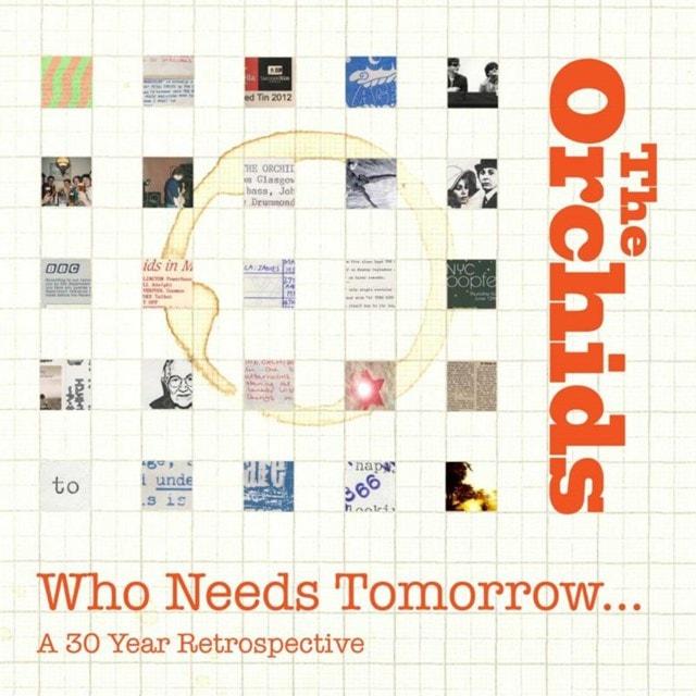Who Needs Tomorrow?: A 30 Year Retrospective - 1