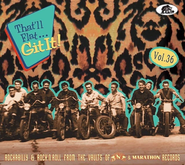 That'll Flat... Git It!: From the Vaults of TNT & Marathon Records - Volume 36 - 1