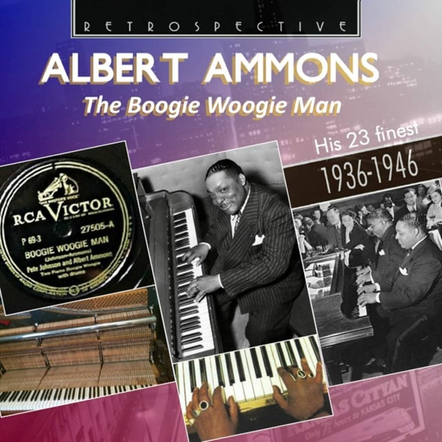 The Boogie Woogie Man: His 23 Finest 1936 - 1946 - 1