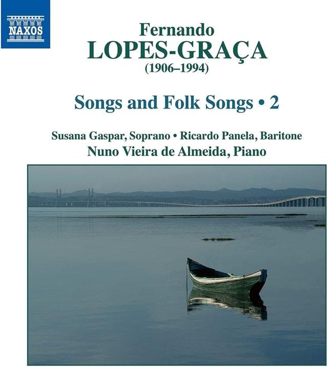 Fernando Lopes-Graca: Songs and Folk Songs - Volume 2 - 1