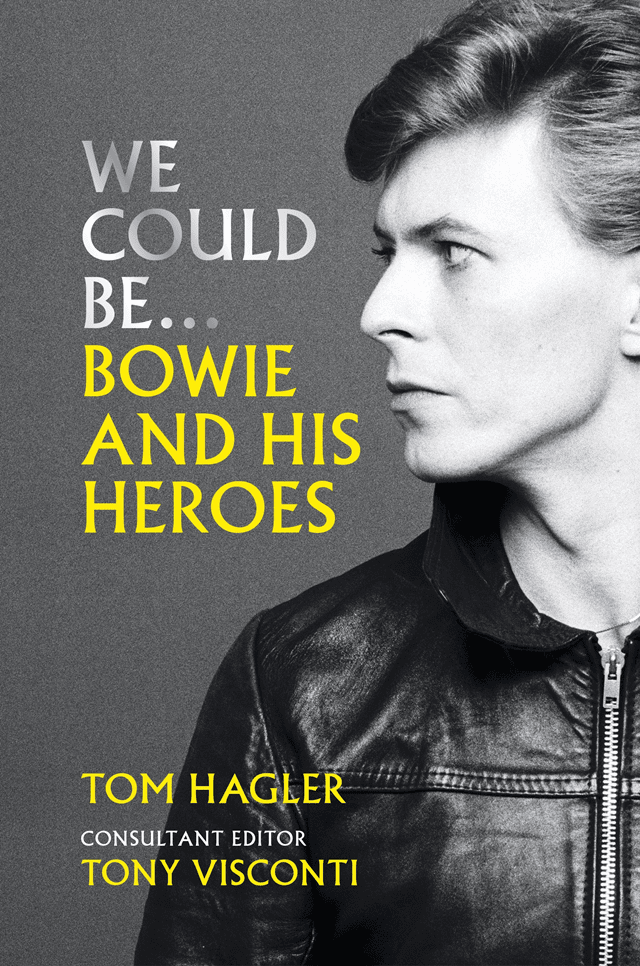 We Could Be: Bowie And His Heroes (Hardback) - 1
