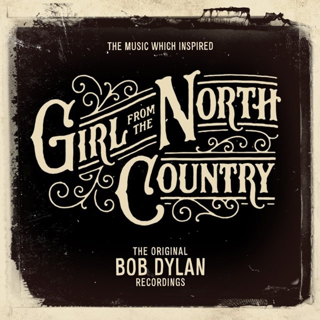 The Music Which Inspired 'Girl from the North Country': The Original Bob Dylan Recordings - 1