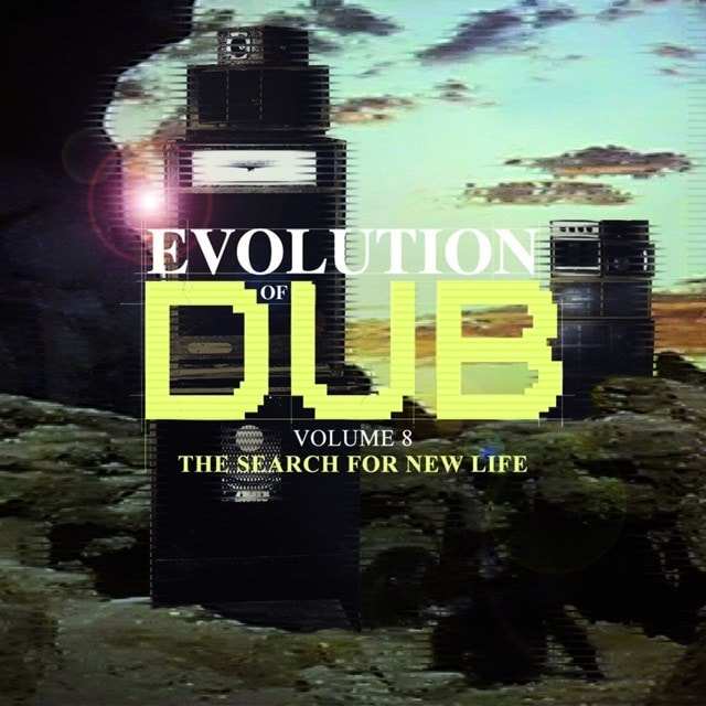 Evolution of Dub: The Search for New Life - Volume 8 - 1