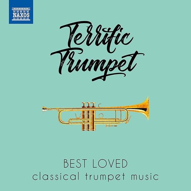 Terrific Trumpet: Best Loved Classical Trumpet Music - 1