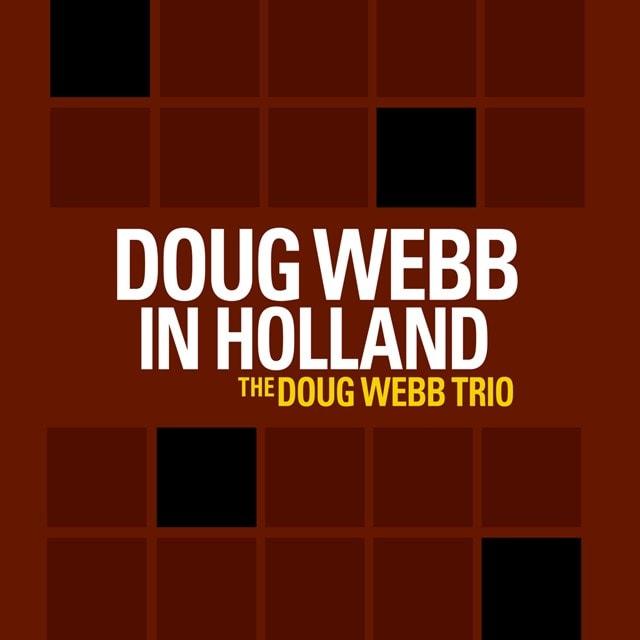Doug Webb in Holland - 1