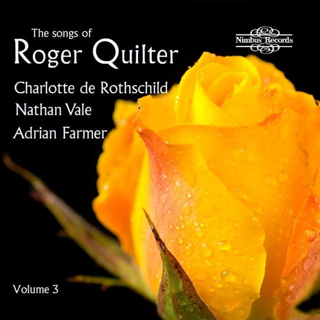 The Songs of Roger Quilter - Volume 3 - 1