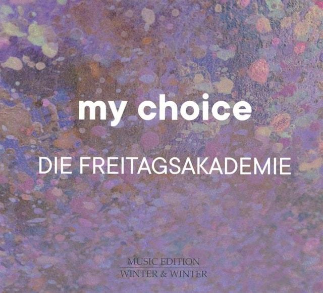 Die Freitagsakademie: My Choice - 1
