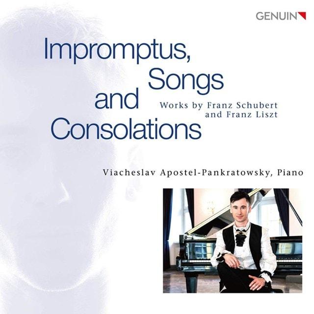 Franz Schubert/Franz Liszt: Impromptus, Songs and Consolations - 1