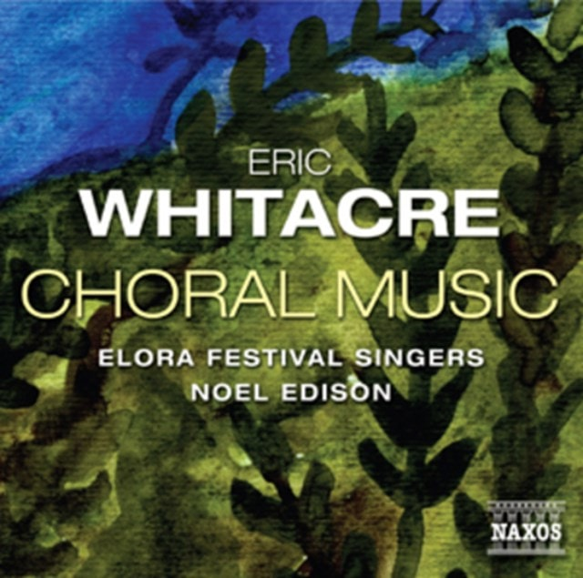 Eric Whitacre: Choral Music - 1