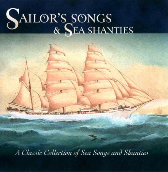 Sailor's Songs and Sea Shanties - 1