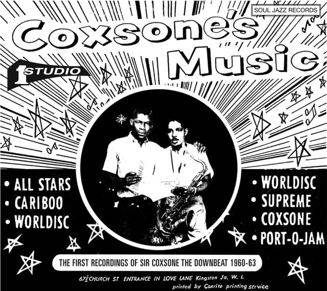 Soul Jazz Records Presents Coxsone's Music: The First Recordings of Sir Coxsone - The Downbeat 1960- - 1