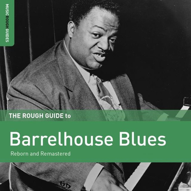 The Rough Guide to Barrelhouse Blues - 1