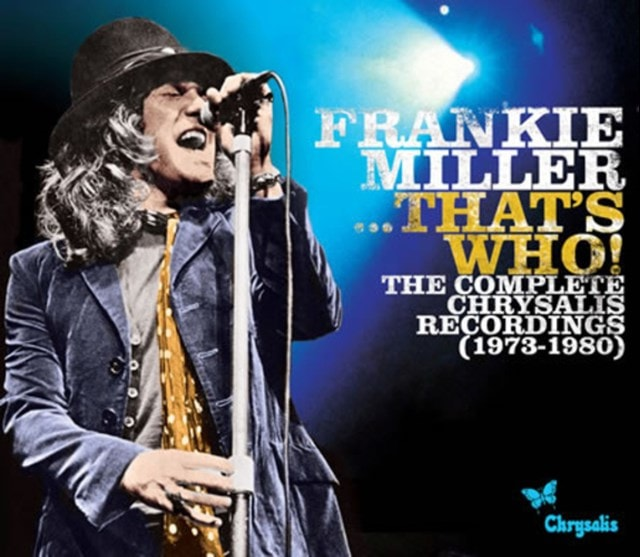 Frankie Miller...that's Who!: The Complete Chrysalis Recordings 1973-1980 - 1