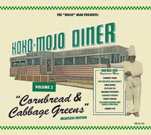 The 'Mojo' Man Presents: Koko-Mojo Diner: Cornbread & Cabbage Greens - Volume 2 - 1