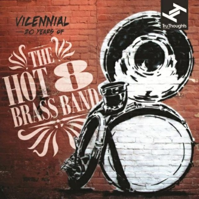 Vicennial: 20 Years of the Hot 8 Brass Band - 1