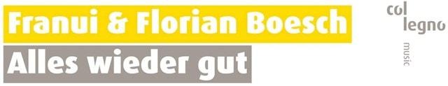 Franui & Florian Boesch: Alles Wieder Gut - 1