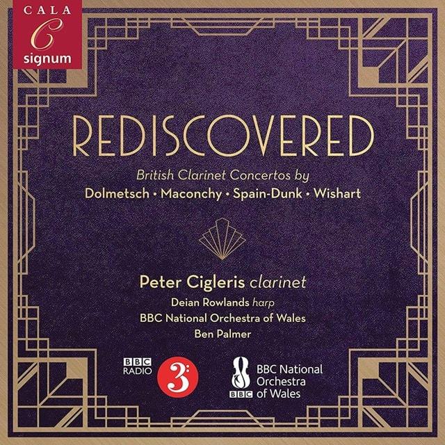 Dolmetsch/Maconchy/Spain -Dunk/Wishart: Rediscovered: British Clarinet Concertos - 1