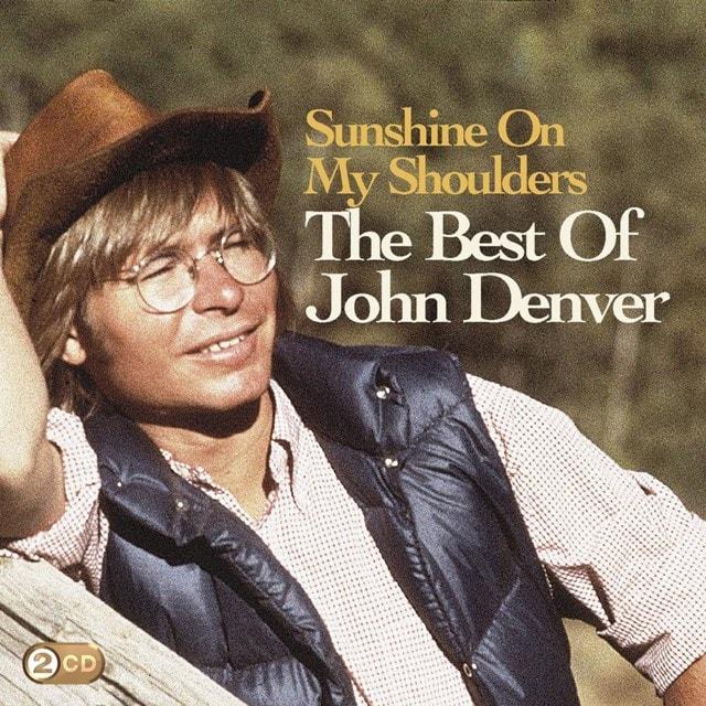 Sunshine On My Shoulders: The Best of John Denver - 1