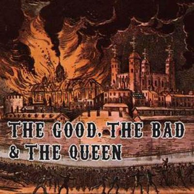 The Good, the Bad and the Queen - 1