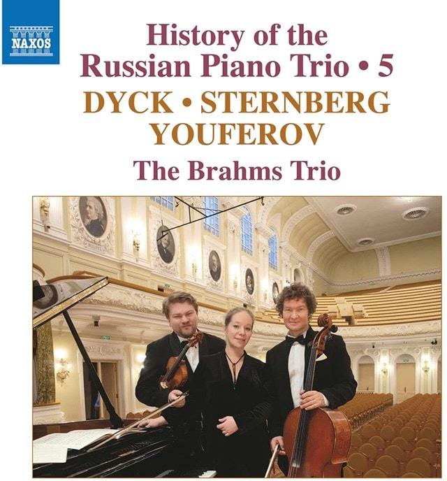 Dyck/Sternberg/Youferov: History of the Russian Piano Trio - Volume 5 - 1