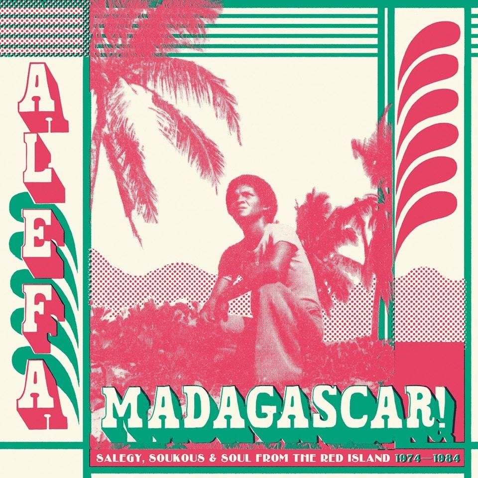 Alefa Madagascar: Salegy, Soukous & Soul from the Red Island 1974-1984 - 1