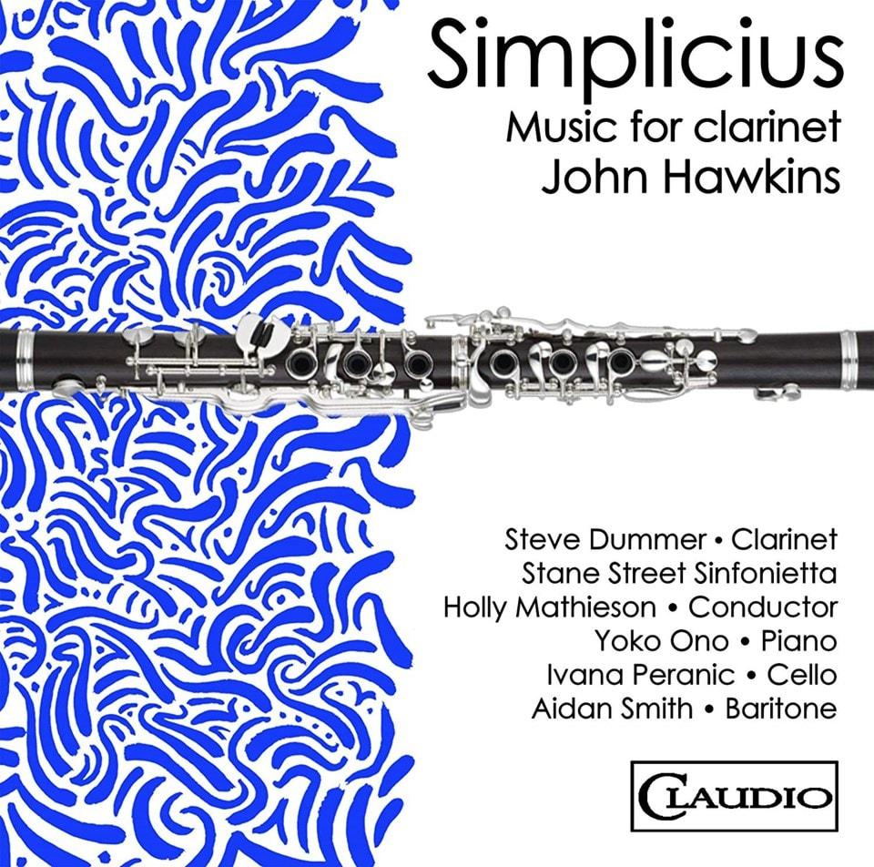 John Hawkins: Simplicius: Music for Clarinet - 1