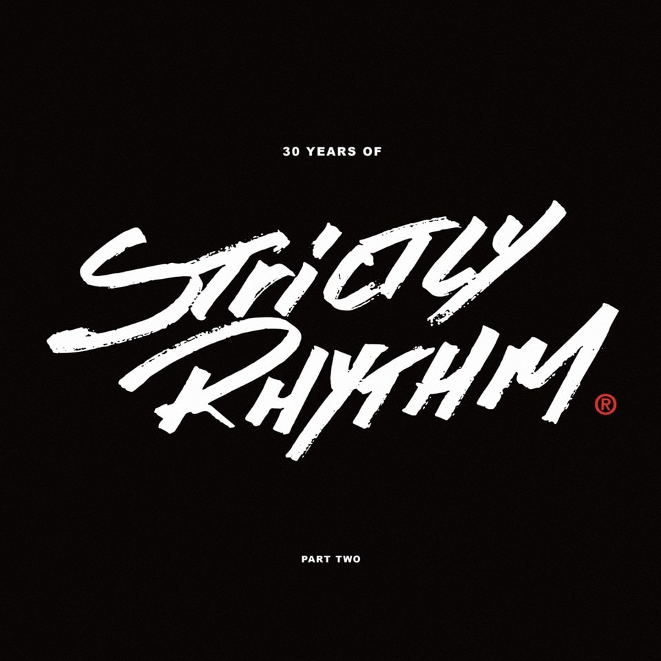 30 Years of Strictly Rhythm: Part Two - 1