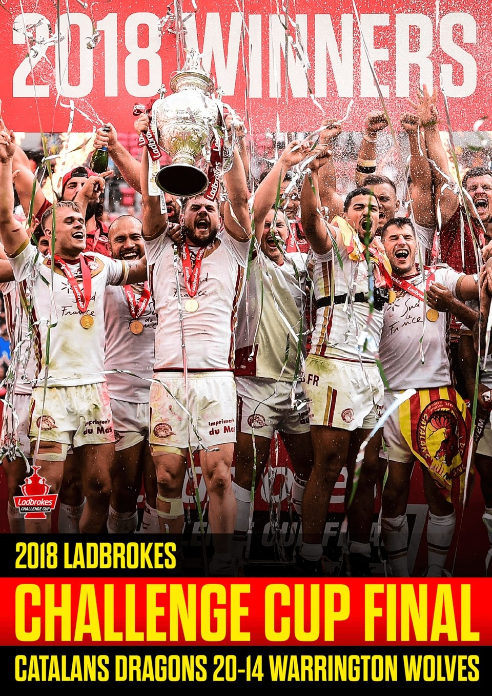 2018 Ladbrokes Challenge Cup Final - Catalans Dragons V... - 1