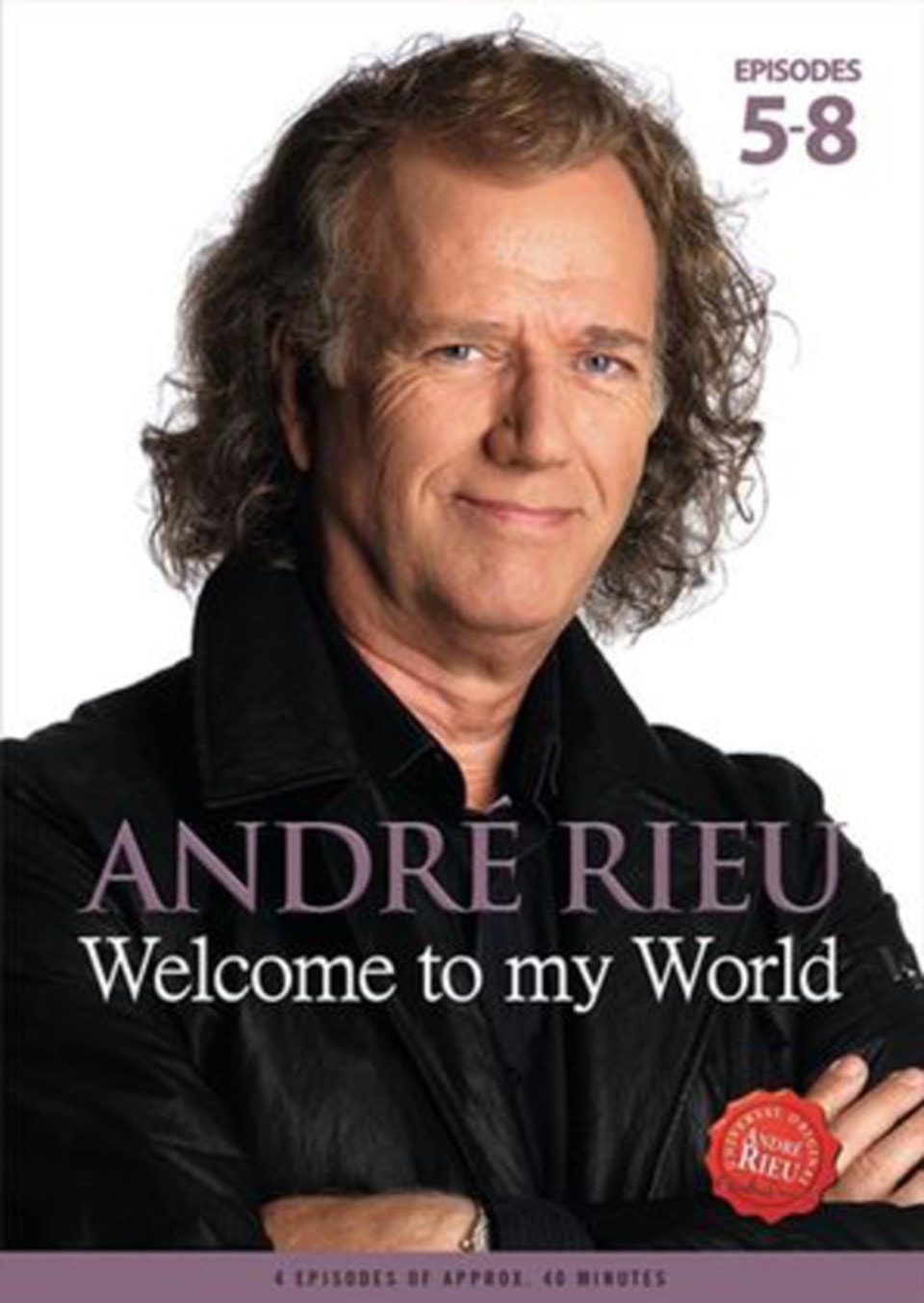 Andre Rieu: Welcome to My World - Part 2 - 1