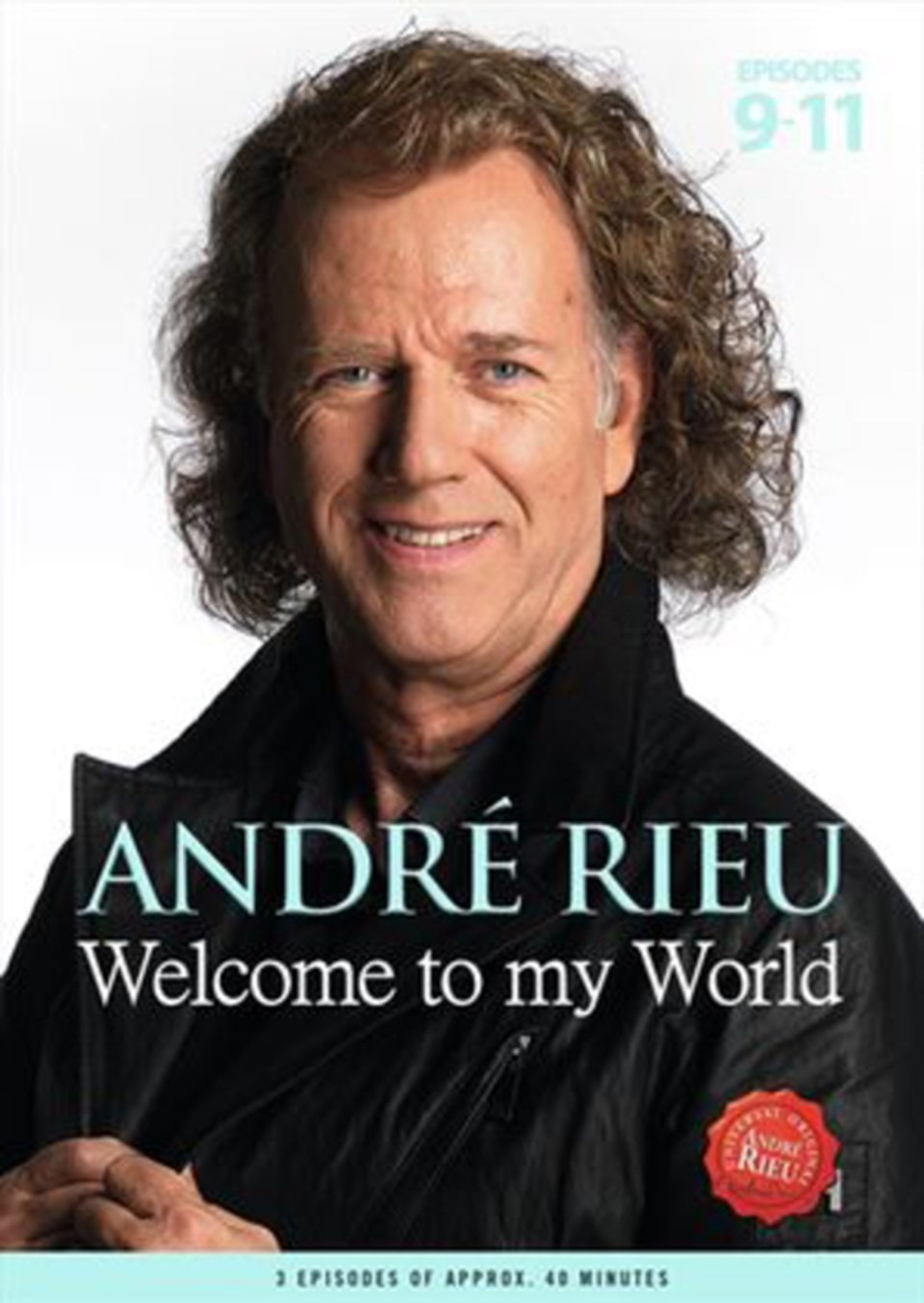 Andre Rieu: Welcome to My World - Part 3 - 1